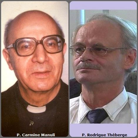 Seconda immagine, 2 Redentoristi: l'italiano P. Carmine Manuli (1921-2007) e il canadese P. Rodrigue Théberge (1941-2010).