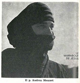 Il redentorista P. André Monnet, 1922-1972, Francia, Provincia di Lione, missionario tra i tuareg del deserto del Sahara. Morì per attacco cardiaco a 49 anni.