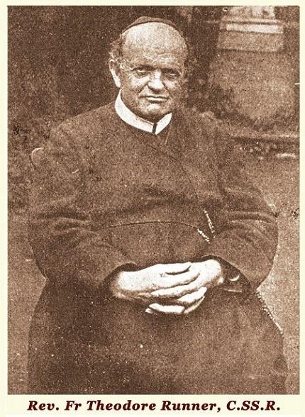 Il redentorista P. Théodore Runner, 1853-1935, Francia, Provincia di Lione. Morì nel 1935 nel monastero di Echternach, Lussemburgo, all'età di 81 anni. Divenne il primo Provinciale dei Redentoristi spagnoli. Lavorò 30 anni nella Spagna, poi a 60 anni tornò in Alsazia dove visse altri 24 anni.