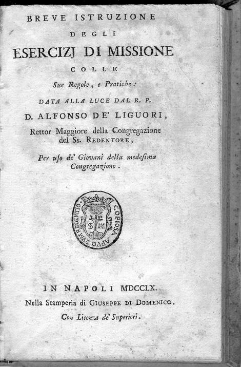 """1760 - """"Esercizi di missione"""". S. Alfonso la scrisse per i giovani congregati (Raccolta Marrazzo)."""