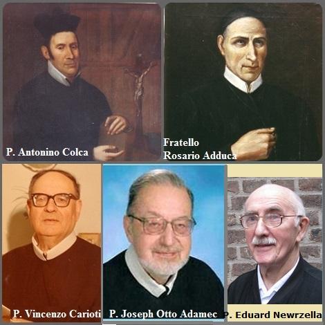 Tra i 26 defunti di oggi 19 agosto, di cui 3 italiani l'immagine mostra 5 Redentoristi: gli italiani P. Antonino Colca (1762-1817); Fratello Rosario Adduca (1793-1860) e P. Vincenzo Carioti (1899-1974); l'americano P. Joseph Otto Adamec (1926-2007) e il tedesco P. Eduard Newrzella (1924-2013).