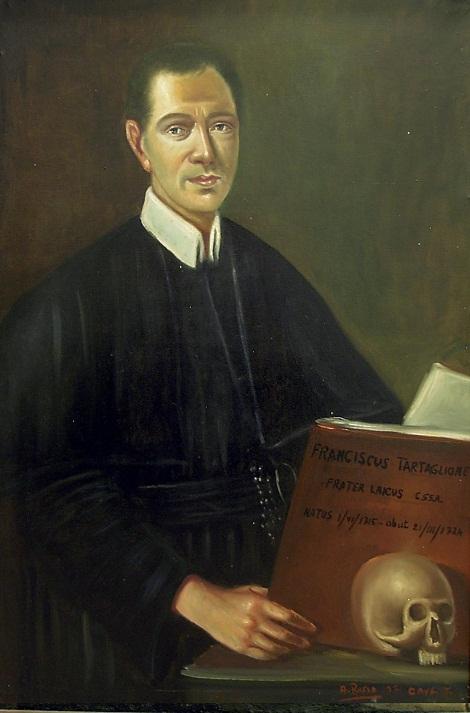 Fratello Francesco Tartaglione, redentorista nativo di Marcianise (CE) ricercò con avidità la santità, dominando un carattere che non poche volte gli procurò inconvenienti (tela di Roma-Merulana; Raccolta Marrazzo).