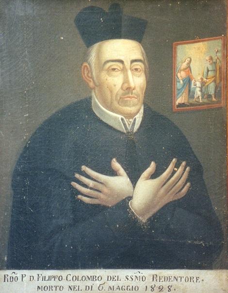 P. Filippo Colombo, redentorista nativo di Colliano (SA), fu tra i confratelli più abili ed osservanti tanto da essere ripetutamente scelto per incarichi delicati.