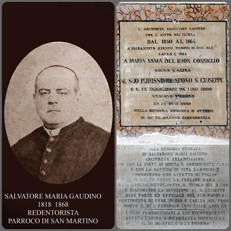 P. Salvatore Gaudino, nipote del P. Angelo, fu uno zelante redentorista che per necessità di famiglia e infermità nel 1849 ritornò al paese natale, Solopaca, dove continuò a vivere con la spiritualità redentorista. (foto cortesemente fornite da Pino Canelli di Solopaca).
