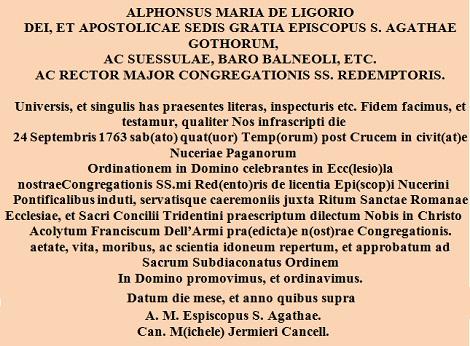 Trascrizione dell'atto di conferimento del suddiaconato amministrato da S. Alfonso al P. Francesco Dell'Armi il giorno 24 settembre 1763.