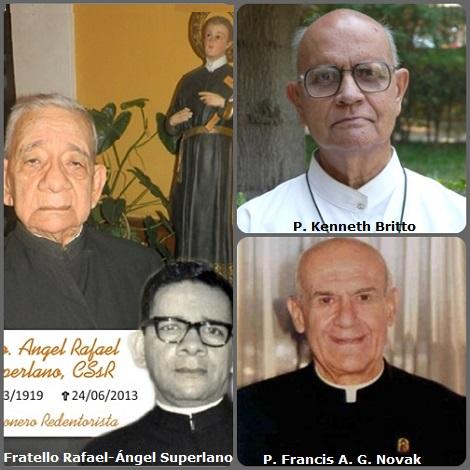 – La seconda immagine ne mostra tre: l'indiano P. Kenneth Britto (1933-2013); il venezuelano Fratello Rafael-Ángel Superlano Paredes (1919-2013) e l'americano P. Francis A. G. Novak (1923-2013).
