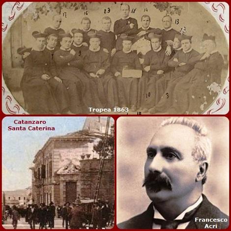 I Redentoristi di Tropea e di Catanzaro (chiesa Santa Caterina) nel 1863, l'anno in cui morì il P. Carlantonio Arcuri, nativo di Radicena (Terranova), ricordato affettuosamente dall'illustre professore Francesco Acri.