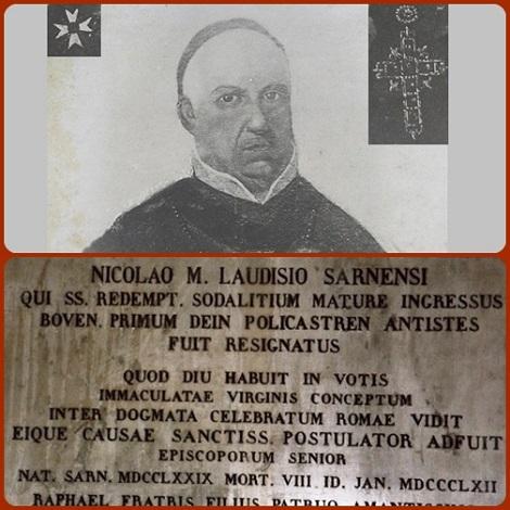 Mons. Nicola Laudisio (1779-1862), redentorista nativo di Sarno, fu Vescovo di Bova in Calabria e di Policastro Bussentino, in Campania.
