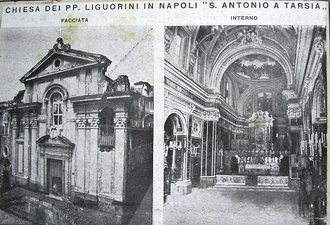 Napoli, chiesa di S. Antonio e S. Alfonso a Tarsia: esterno ed interno in una vecchia foto. Qui morì nel 1876 il P. Benedetto Giordano.