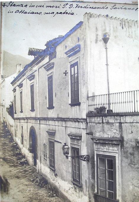 Ottaviano (NA). La casa di famiglia dove nel 1887 morì il redentorista P. Ferdinando Saviano, che ha raccolto varie preziose memorie di confratelli e di avvenimenti del suo tempo.