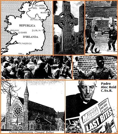 Il numero 67 di COMMUNICATIONES presenta con testo e foto il drammatico conflitto in atto nell'Irlanda del Nord. L'azione della Chiesa e della Provincia Redentorista di Dublino.