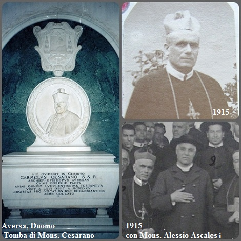 Il redentorista Mons. Carmine Cesarano (1869-1935), Vescovo di Aversa e già Arcivescovo di Conza e Vescovo di Ozieri (Sardegna) e di Campagna (SA). Conservò un sempre un forte attaccamento alla Congregazione di S. Alfonso e a tutti i membri del suo Istituto. Preferì portare sempre l'abito redentorista.
