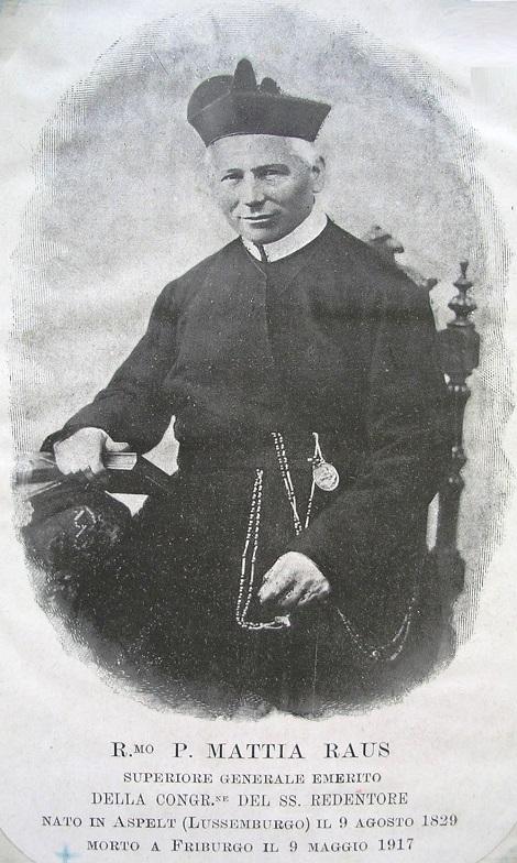 Ritratto fotografico del Rev.mo P. Mattia Raus, dodicesimo Rettore Maggiore della Congregazione redentorista. Di natura positiva e dinamica, fu apprezzato e amato da tutti. Nel 1909 rinunziò alla carica di Rettore Maggiore, essendo avanzato in età. Morì ne 1917.