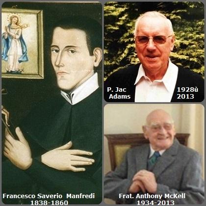 Tra i 41 defunti di oggi 20 maggio, di cui 5 italiani l'immagine mostra 3 Redentoristi: lo studente italiano Francesco Saverio Manfredi (1838-1860), il belga P. Jac Adams (1928-2013) e il fratello inglese Anthony McKell (1934-2013).