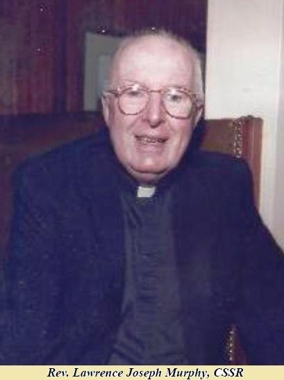 Il redentorista P. Lawrence Joseph Murphy (1921-2014) della Provincia di Baltimora negli Stati Uniti.