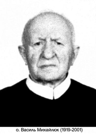 Il redentorista P. Vasyl Michayluk, C.Ss.R. 1919-2001, Ucraina (un tempo Vice-Provincia Rutena in Galizia).
