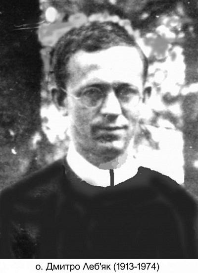 Il redentorista P. Dmytro Lebjak, C.Ss.R. 1913-1940 – Ucraina, (un tempo Vice-Provincia Rutena in Galizia.