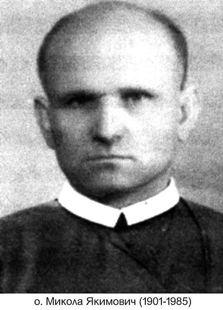 Il redentorista P. Mykola Yakymowych, C.Ss.R. 1901-1985 – Ucraina, ViceProvincia Ruteniense in Galizia.