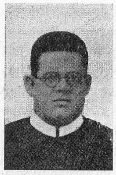 Il redentorista P. Nestor Tomás De Souza, 1891-1945, Brasile, della Vice-Provincia Brasiliana. per lo spazio di 30 anni predicò missioni dappertutto. Fu anche superiore in alcune Case.Morì a 54 anni.