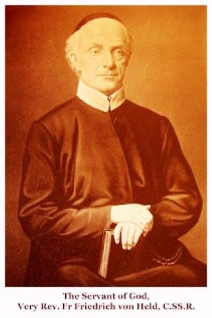 Il redentorista P. Friedrich Von Held, 1799-1881, Austria, Vicariato Generale Transalpino. Egli fu il primo Provinciale ed il fondatore del Provincia belga all'epoca dell'erezione delle Province nel 1841. morì a 82 anni. Di lui si è potuto dire: Pater de Held, qui fuit Passerat, qui fuit Hofbauer, qui fuit Alphonsi, qui fuit Dei.