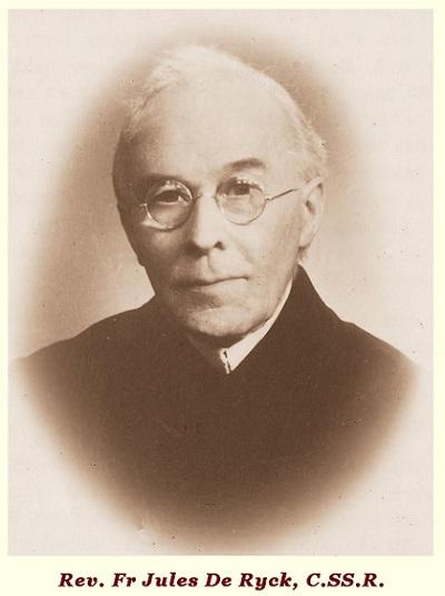 Il redentorista P. Jules De Ryck, 1880-1955, Belgio, Provincia Flandrica. Nativo delle Fiandre diventò sacerdote, dando grande testimonianza per le sofferenze sopportate con pazienza. Morì a Lovanio ne 1955 a 74 anni.
